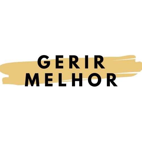 GERIR MELHOR